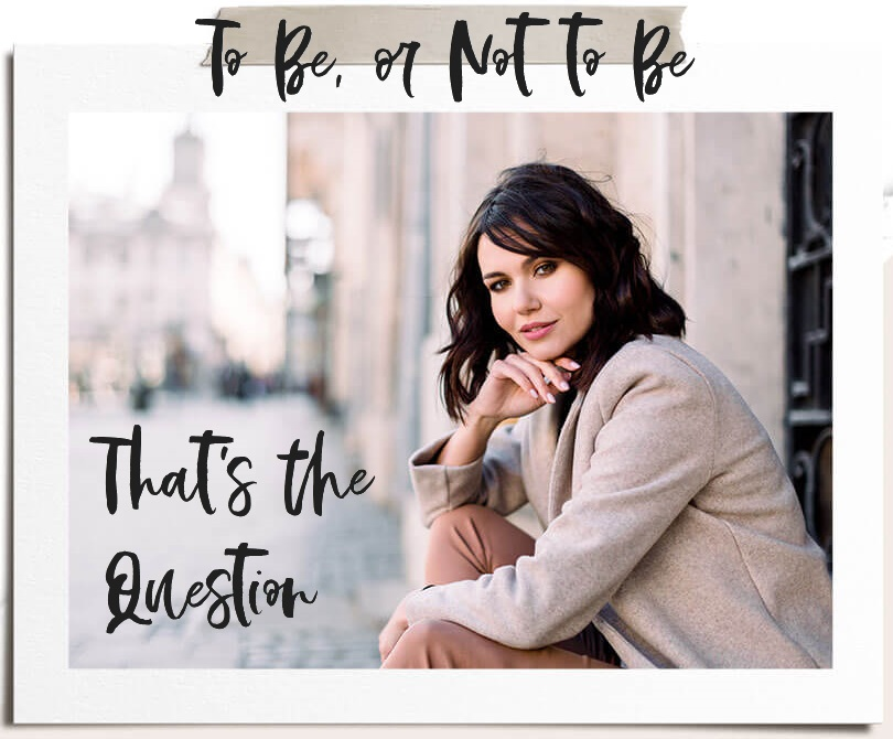 to-be-or-not-to-be